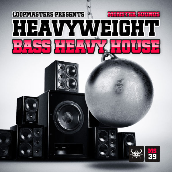 HEAVYWEIGHT BASS HEAVY HOUSE