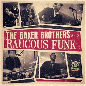 THE BAKER BROTHERS VOL 3